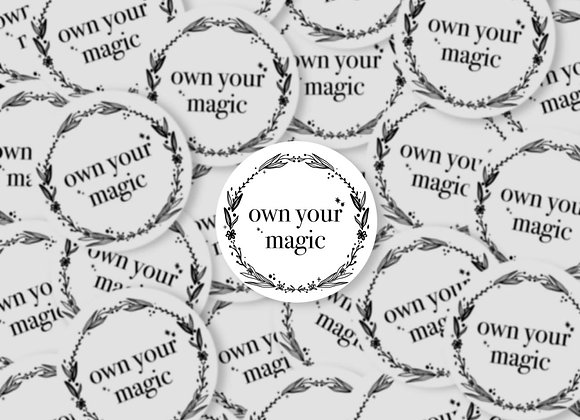 Own your magic - Sticker
