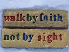 walk by faith not by sight.jpg