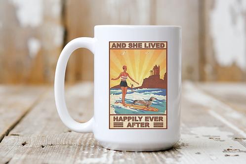 She Lived Happily Ever After (Surf Dog) Mug
