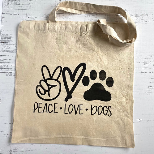 Peace Love & Dogs Tote