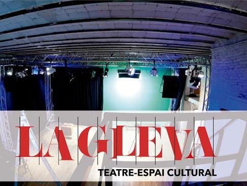 Nuevo teatro in BCN! Descubre el Teatre La Gleva