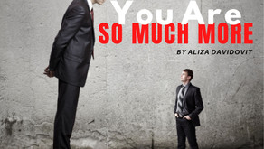 You Are So Much More