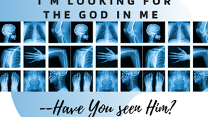 I'm Looking for the G-d in Me--Have You seen Him?
