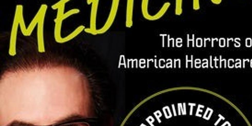Bad Medicine-Horrors of American Healthcare