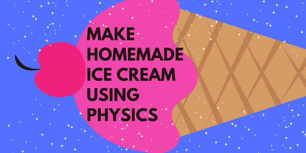 Make Homemade Ice Cream Using Physics
