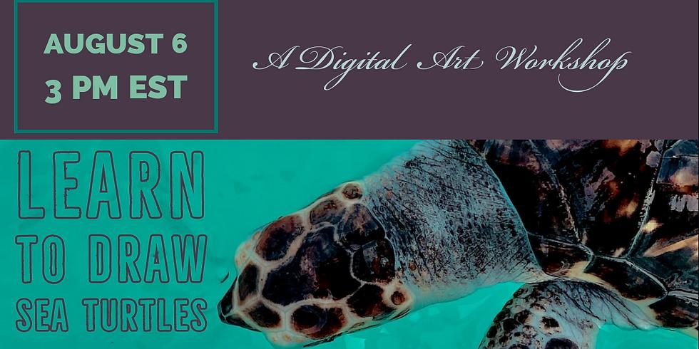 Learn to Draw Sea Turtles a Digital Art Workshop