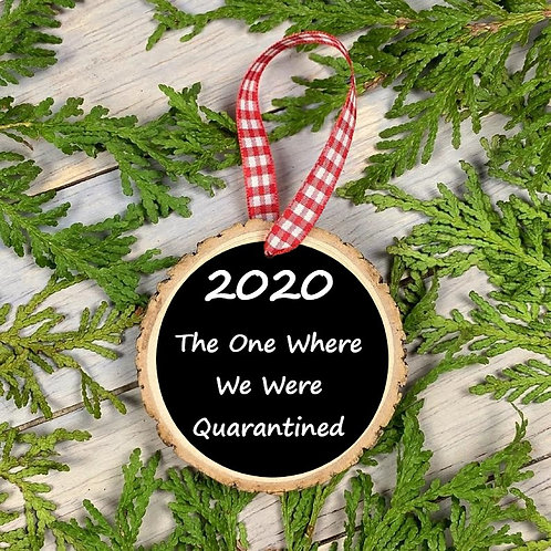 2020 Quarantined Ornament