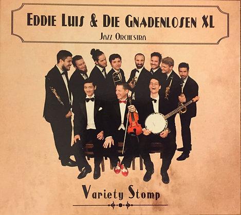 Eddie Luis und Die Gnadenlosen-XL: VARIETY STOMP