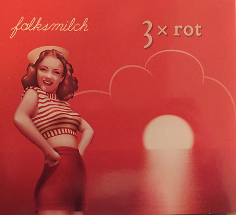 Folksmilch: 3 x ROT