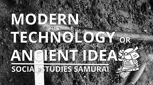 MODERN TECHNOLOGY OR ANCIENT IDEAS? .png
