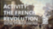 ACTIVITY- THE FRENCH REVOLUTION.png