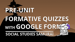 PRE-UNIT FORMATIVE QUIZZES WITH GOOGLE F