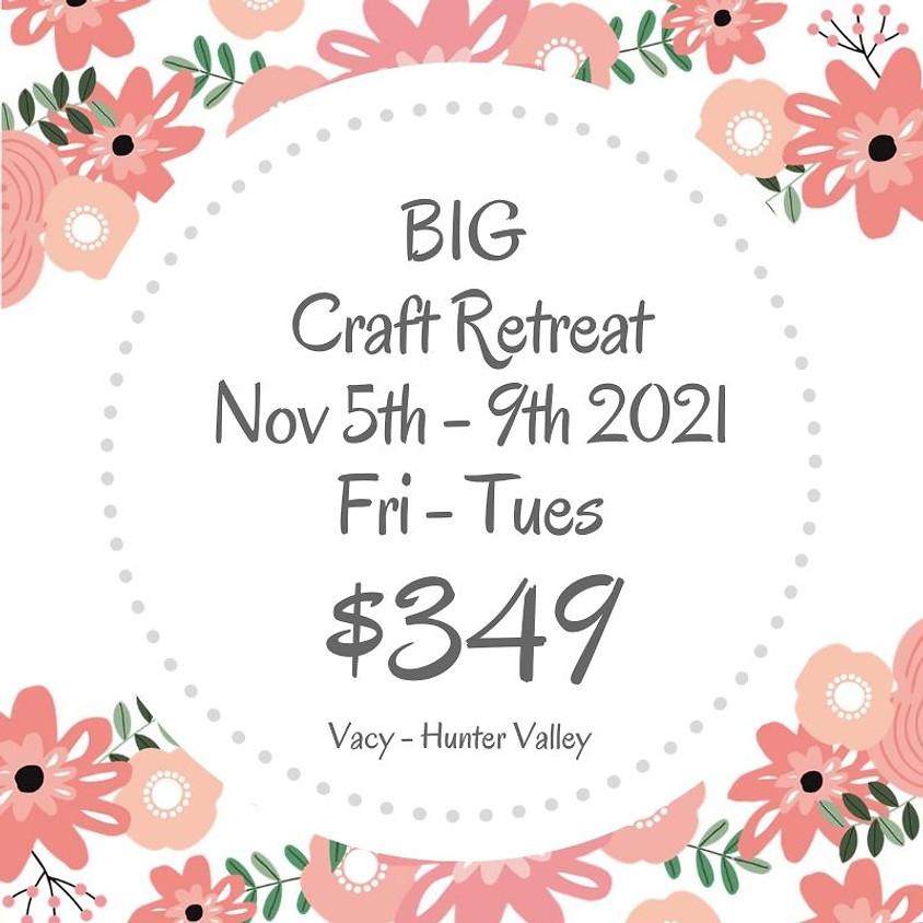 Makers Craft Retreat  $349 - 5 Days Nov 5th - 9th