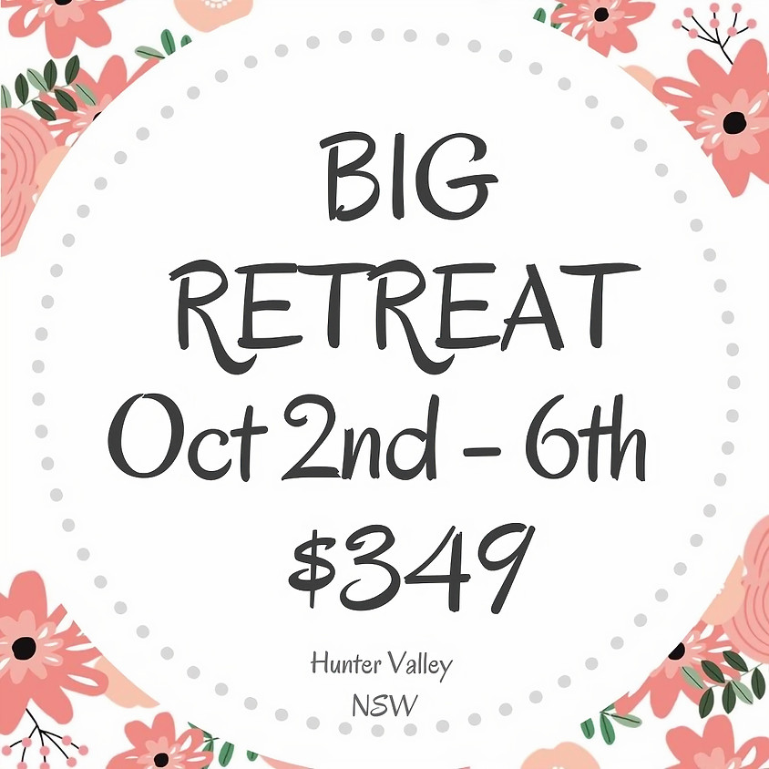 Makers BIG Craft Retreat  $349 October 2nd - 6th  5 Days