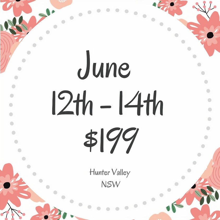 Makers Craft Retreat  $199  3 Days June 12th - 14th 2020