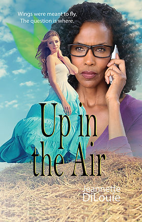 Up in the Air by Jeannette DiLouie