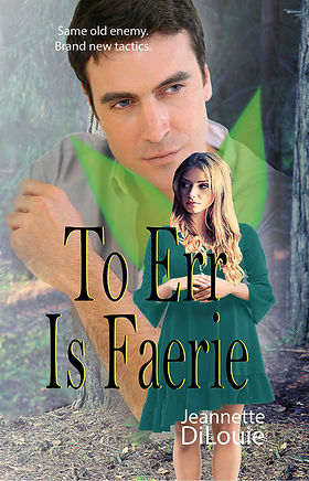 To Err Is Faerie by Jeannette DiLouie