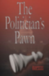 The Politician's Pawn by Jeannette DiLouie