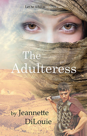 The Adulteress by Jeannette DiLouie