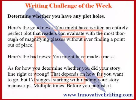 Everywhere a Plot Hole? Ol' Creative Writer Had a Manuscript…