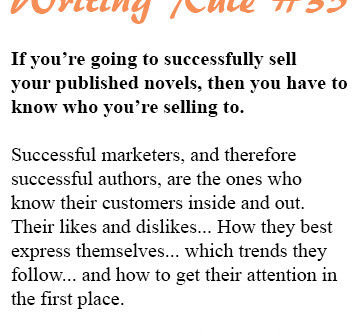 Writing Rule #35: Authors, Know Thy Marketing Targets!