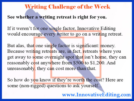 What Is a Writing Retreat Going to Cost Me?