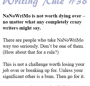 Creative Writers, Beware! NaNoWriMo Can Kill!