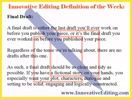 A Humble Editor's Opinion of What Your Final Draft Should Look Like