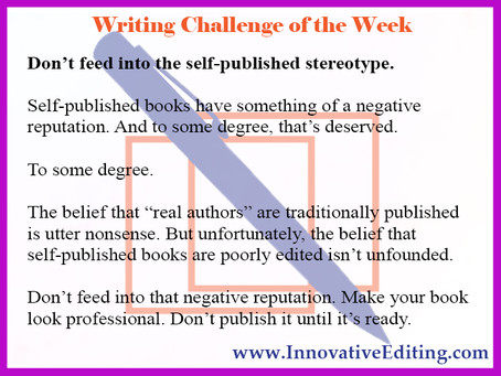 Are Self-Published Books Badly Edited and Poorly Put Together? Prove that Wrong!