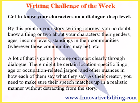 Continuing Our Discussion on Writing Realistic Dialogue
