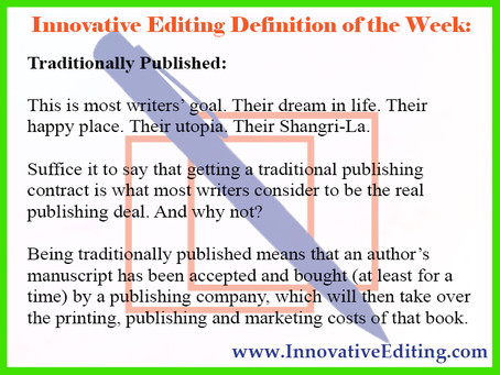 """Traditionally Published: Achieving Every Writer's """"Shangri-La"""""""
