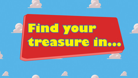 Find Your Treasure In...