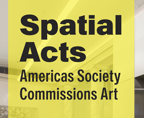 "Jorge Pedro Núñez selected finalist for Americas Society ""Spacial Acts"""