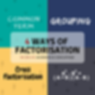 Types of Factorisation 2.png