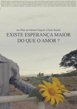 Existe Esperança Maior Do Que o Amor (2017)