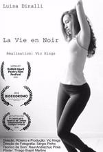 La Vie En Noir (2015)
