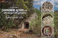 ARKEOLOGI: SARDINIEN  Shamanens altare och ormfigurens hällristning