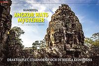 ARKEOLOGI: KAMBODJA  Ankor Wats mysterier