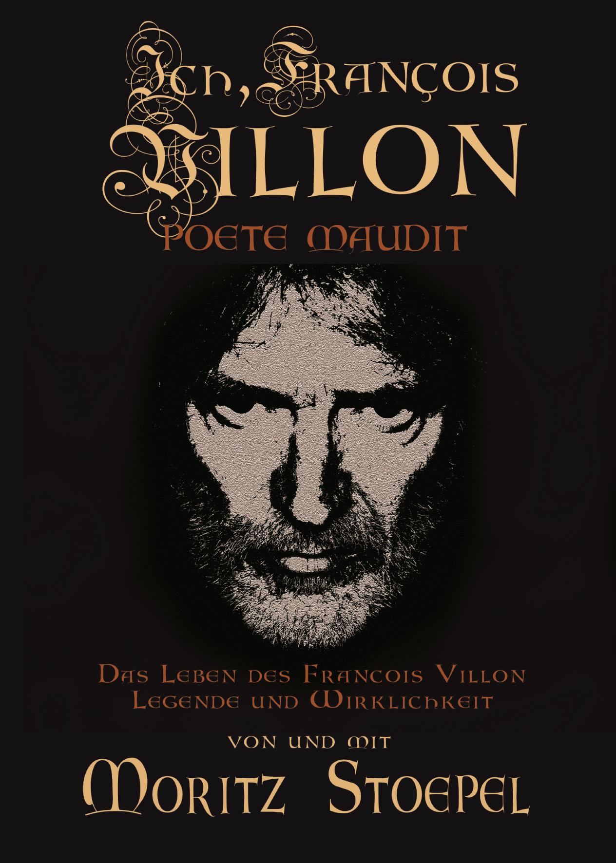 Ich, Villon, poète maudit ...