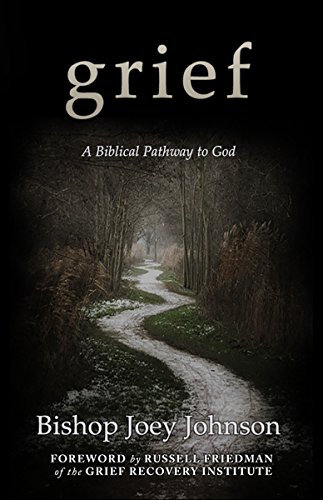 Grief: A Biblical Pathway