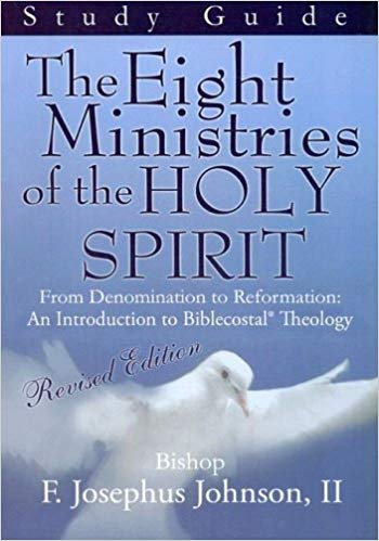 The Eight Ministries of the Holy Spirit Workbook