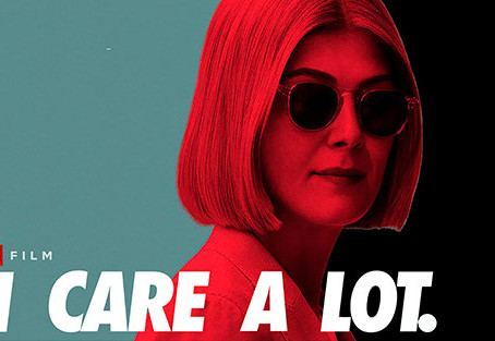 "Netflix's ""I Care a Lot"" Reveals the Dark Side of Legal Guardianship"