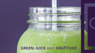 Green juice and gratitude: 5 ways to boost your mood today