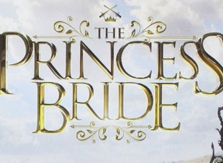"""The Princess Bride,"" a Tale of Battle and Romance"