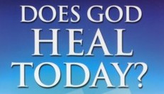 """Does God Heal People Today?"" - by Rev. Weldon Bares"