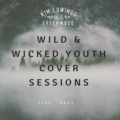 Wild & Wicked Youth Cover Sessions