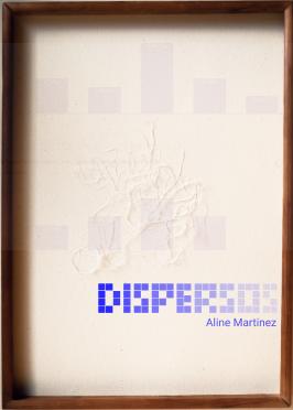 Aline Martinez  I  Dispersos  I  2020