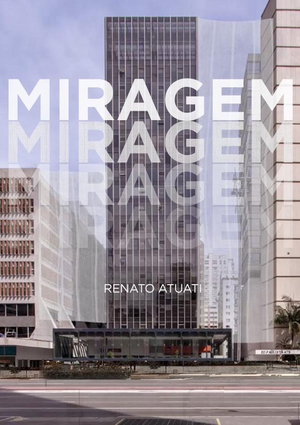 Renato Atuati I  Miragem I  2020