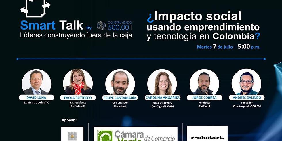 Impacto social usando emprendimiento y tecnología en Colombia?