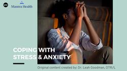 MHA LA Coping with StressAnxiety_Goodman